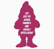 6 out of 7 dwarfs are highly intelligent Kids Clothes