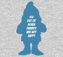 6 out of 7 dwarfs are not happy One Piece - Short Sleeve