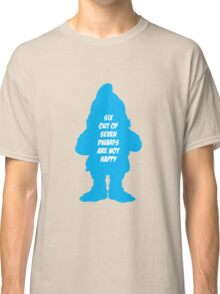 6 out of 7 dwarfs are not happy Classic T-Shirt