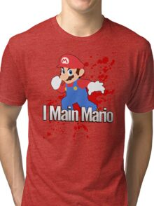 I Main Mario - Super Smash Bros. Tri-blend T-Shirt