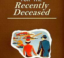 Handbook for the Recently Deceased  by bcalderon
