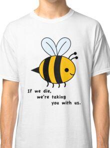 Sacrificial Bees Classic T-Shirt