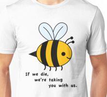 Sacrificial Bees Unisex T-Shirt