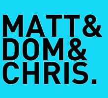 Matt&Dom&Chris. (black) by exogenesizer