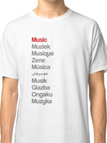 Music (10 languages) Classic T-Shirt