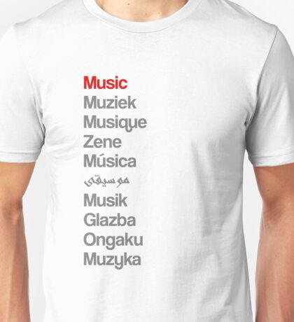 Music (10 languages) Unisex T-Shirt