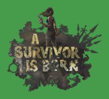 A Survivor Is Born One Piece - Short Sleeve