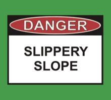Danger - Slippery Slope Kids Clothes