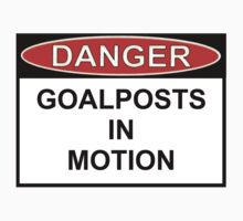 Danger - Goalposts In Motion by Ron Marton