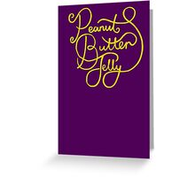 Peanut Butter Jelly Greeting Card