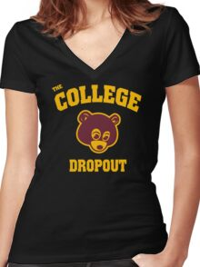 College Dropout Women's Fitted V-Neck T-Shirt