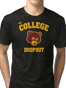 College Dropout Tri-blend T-Shirt