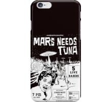 Mars Needs Tuna PUNK FLYER Retro iPhone Case/Skin