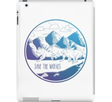 Save the Wolves! iPad Case/Skin