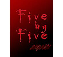 Five by Five Buffy The Vampire Slayer Photographic Print