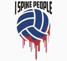 I SPIKE PEOPLE Volley Ball tshirt One Piece - Short Sleeve