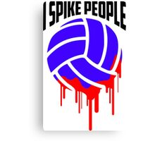 I SPIKE PEOPLE Volley Ball tshirt Canvas Print