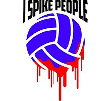 I SPIKE PEOPLE Volley Ball tshirt Photographic Print