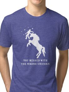 You Messed with the Wrong Unicorn Tri-blend T-Shirt