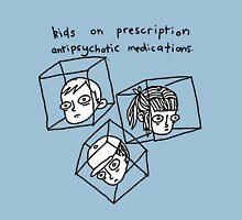 Kids On Prescription Antipsychotic Medications. T-Shirt