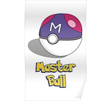 The Master Ball Poster