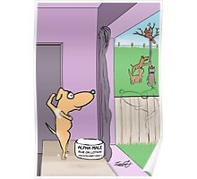 For Extra Wimpy Dogs Poster