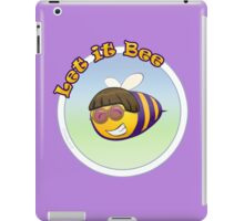 Let It Bee iPad Case/Skin