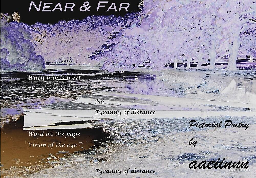 Near and Far by aaeiinnn
