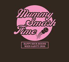 Mummy Smash Time_Sanity Unisex T-Shirt