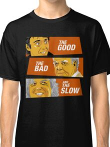 The Good the Bad and the Slow Classic T-Shirt