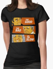 The Good the Bad and the Slow Womens Fitted T-Shirt