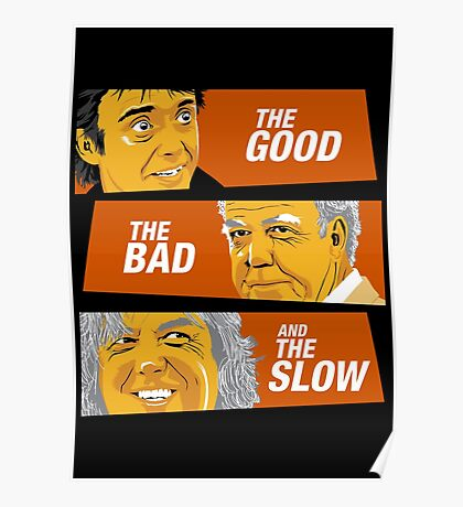 The Good the Bad and the Slow Poster