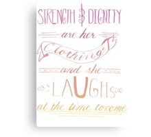 She Is Clothed With Strength and Dignity -Color Canvas Print