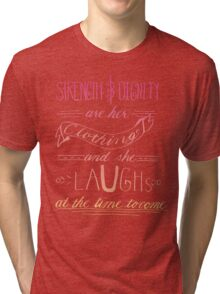 She Is Clothed With Strength and Dignity -Color Tri-blend T-Shirt