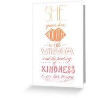 She Opens Her Mouth with Wisdom -Color Greeting Card