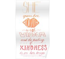 She Opens Her Mouth with Wisdom -Color Poster