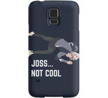 Joss, U O us Samsung Galaxy Case/Skin