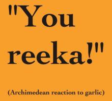 Archimedean Garlic - Black Lettering, Funny by Ron Marton