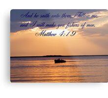 Matthew 4:19 Metal Print