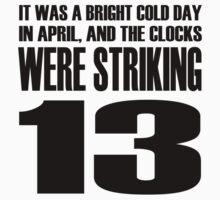 The clocks were striking thirteen. Kids Tee