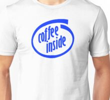 Coffee inside Unisex T-Shirt