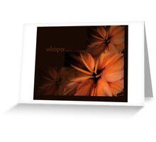 whisper... Greeting Card