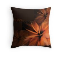 whisper... Throw Pillow