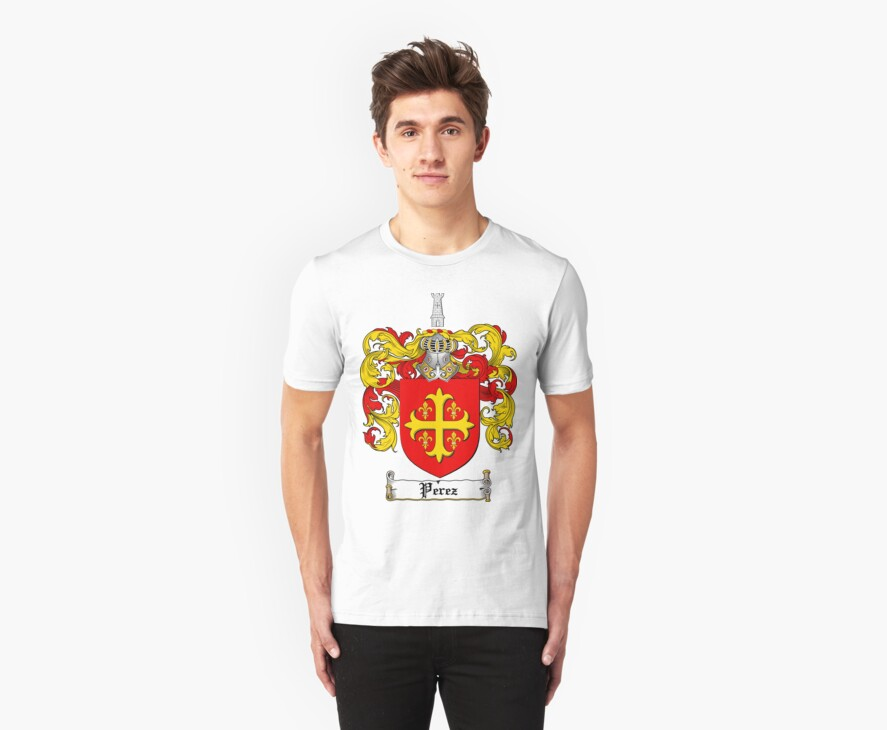 Perez Family Crest / Perez Coat of Arms T-Shirt by coatofarms