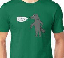 What's the time Mr Wolf? Unisex T-Shirt