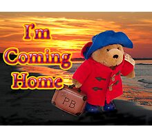 I'm Coming Home Photographic Print