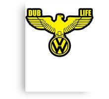VW DUB LIFE Canvas Print