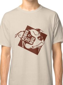 Power to the Pit Bull Classic T-Shirt