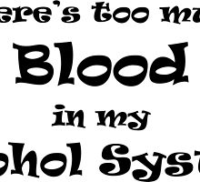 Drinking Slogans: There's too much blood by Huron