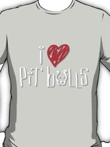 I Love Pit Bulls (Dark Colors) T-Shirt